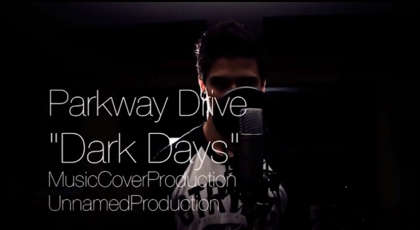 Parkway Drive - Dark Days - MusicCoverProduction - UnnamedProduction - Video.UP